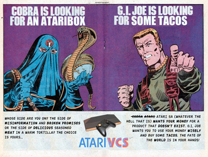 G.I. Joe says 'Buy tacos, not Ataribox.'
